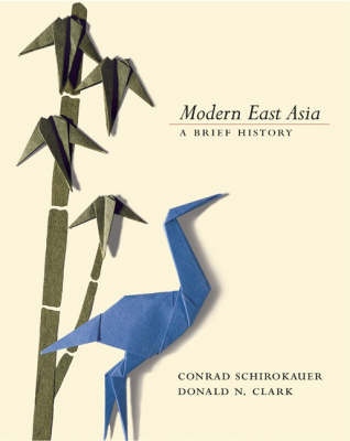 Modern East Asia: A Brief History