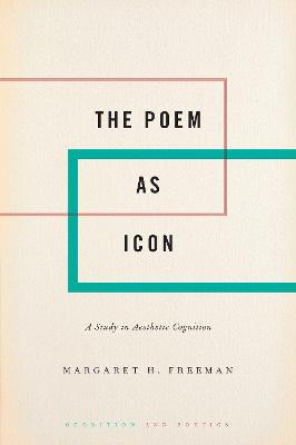 The Poem as Icon: A Study in Aesthetic Cognition