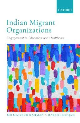 Indian Migrant Organizations: Engagement in Education and Healthcare