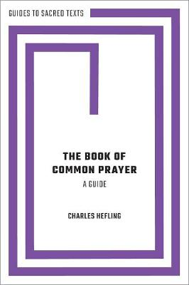 The Book of Common Prayer: A Guide