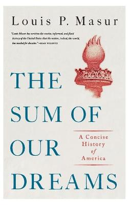 The Sum of Our Dreams: A History of America