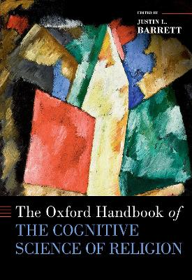 The Oxford Handbook of the Cognitive Science of Religion