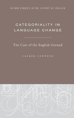 Categoriality in Language Change: The Case of the English Gerund
