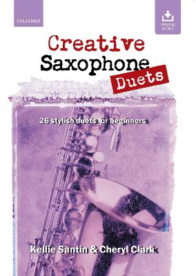 Creative Saxophone Duets: 26 Stylish Duets for Beginners
