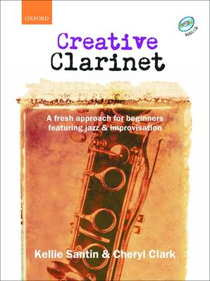 Creative Clarinet: A Fresh Approach for Beginners Featuring Jazz and Improvisation