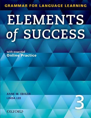 Elements of Success: 3: Student Book with essential Online Practice