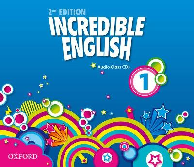 Incredible English: 1: Class Audio CDs (3 Discs)