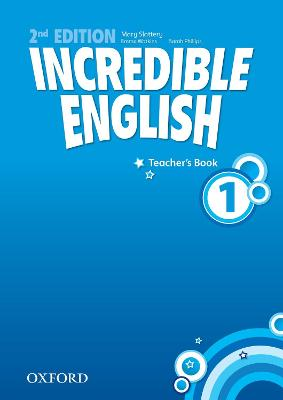 Incredible English: 1: Teacher's Book
