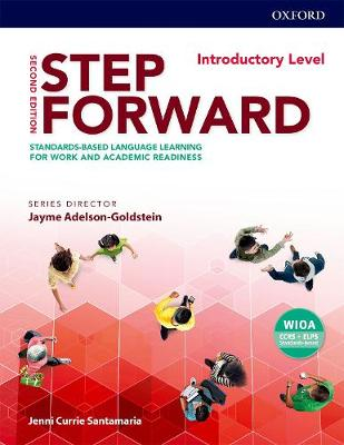 Step Forward: Introductory: Student Book: Standards-based language learning for work and academic readiness