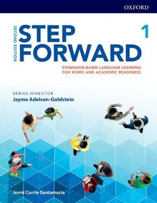 Step Forward: Level 1: Student Book: Standards-based language learning for work and academic readiness
