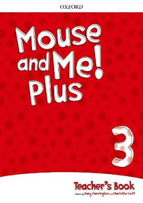 Mouse and Me Plus 3 Teachers Book Pack