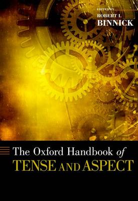 The Oxford Handbook of Tense and Aspect