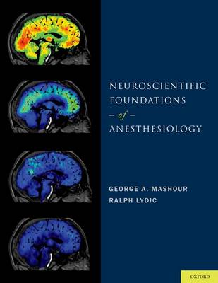 Neuroscientific Foundations of Anesthesiology