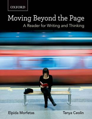 Moving Beyond the Page: A Reader for Writing and Thinking
