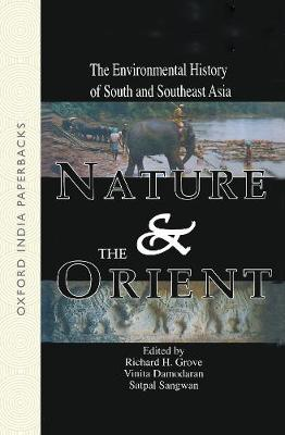 Nature and the Orient: The Environmental History of South and Southeast Asia
