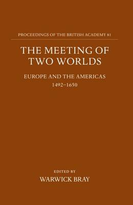 The Meeting of Two Worlds: Europe and the Americas 1492-1650