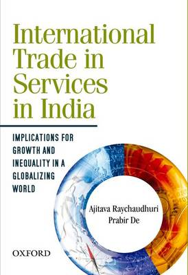 International Trade in Services in India: Implications for Growth and Inequality in a Globalizing World