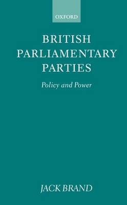 British Parliamentary Parties: Policy and Power