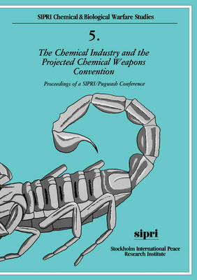 The Chemical Industry and the Projected Chemical Weapons Convention: Volume II
