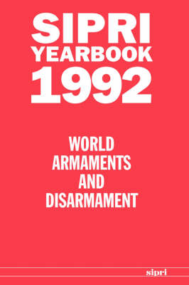 SIPRI Yearbook 1992: World Armaments and Disarmament