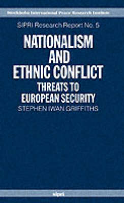 Nationalism and Ethnic Conflict: Threats to European Security