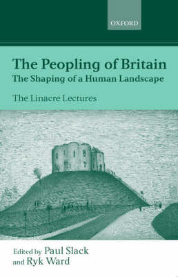 The Peopling of Britain: The Shaping of a Human Landscape