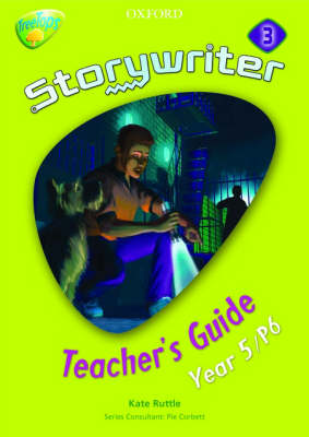 Oxford Reading Tree: Y5: Treetops Storywriter 3: Fiction Teacher's Guide