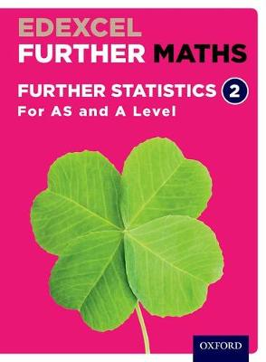 Edexcel Further Maths: Further Statistics 2 Student Book (AS and A Level)