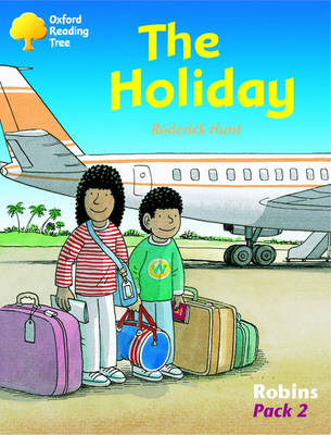 Oxford Reading Tree: Levels 6-10: Robins: Pack 2: the Holiday