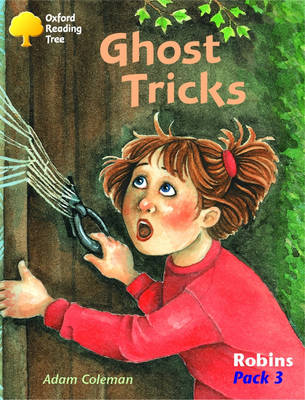 Oxford Reading Tree: Robins Pack 3: Ghost Tricks