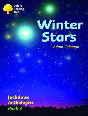 Oxford Reading Tree: Levels 8-11: Jackdaws Anthologies: Winter Stars (Pack 3)