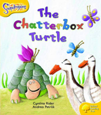 Oxford Reading Tree: Level 5: Snapdragons: The Chatterbox Turtle