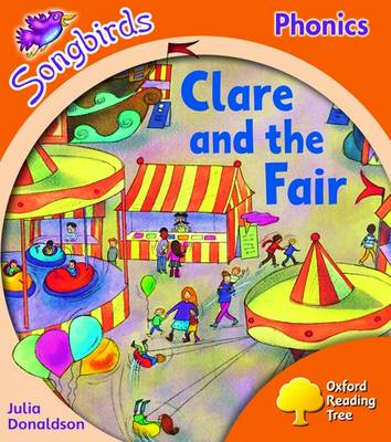 Oxford Reading Tree: Level 6: Songbirds: Clare and the Fair