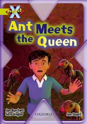 Project X: Underground: Ant Meets the Queen
