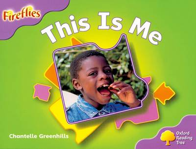 Oxford Reading Tree: Level 1+: Fireflies: This Is Me