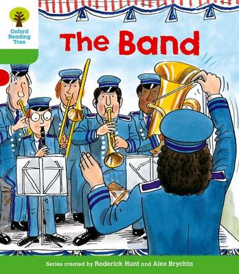 Oxford Reading Tree: Level 2: More Patterned Stories A: The Band