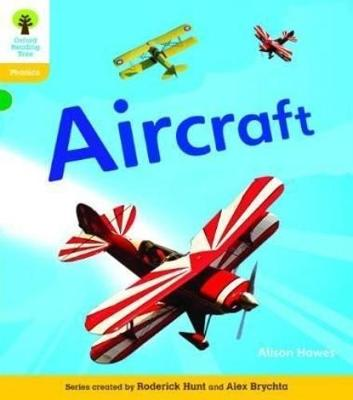 Oxford Reading Tree: Level 5A: Floppy's Phonics Non-Fiction: Aircraft