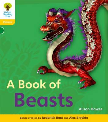 Oxford Reading Tree: Level 5A: Floppy's Phonics Non-Fiction: A Book of Beasts