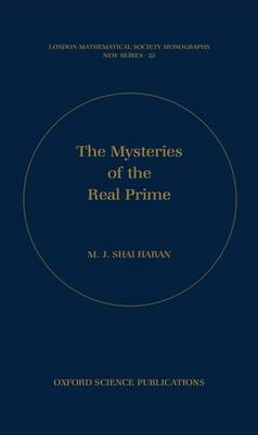 The Mysteries of the Real Prime