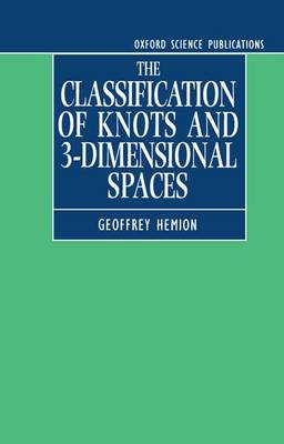 The Classification of Knots and 3-Dimensional Spaces