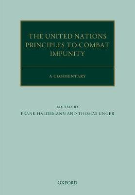 The United Nations Principles to Combat Impunity: A Commentary