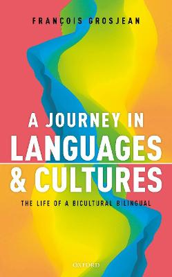 A Journey in Languages and Cultures: The Life of a Bicultural Bilingual