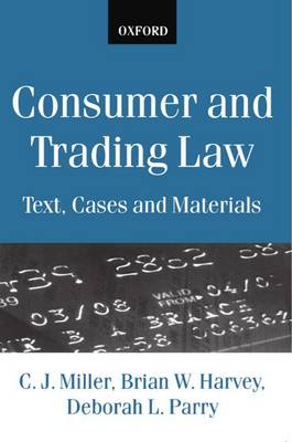 Consumer and Trading Law: Text, Cases and Materials