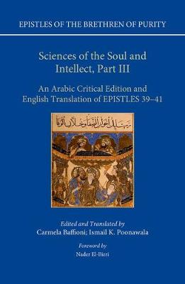 Sciences of the Soul and Intellect, Part III: An Arabic Critical Edition and English Translation of Epistles 39-41