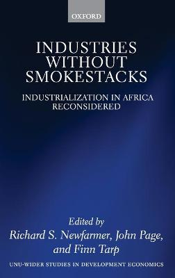 Industries without Smokestacks: Industrialization in Africa Reconsidered