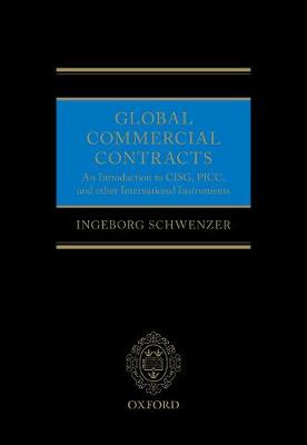 Global Commercial Contracts: Introduction to CISG, PICC and other International Instruments
