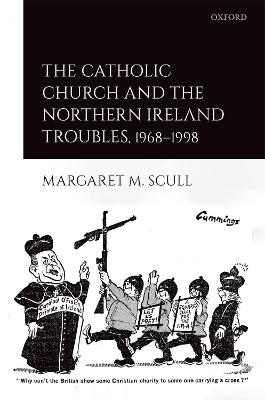The Catholic Church and the Northern Ireland Troubles, 1968-1998