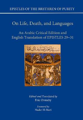 On Life, Death, and Languages: An Arabic Critical Edition and English Translation of Epistles 29-31