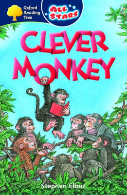 Oxford Reading Tree: All Stars: Pack 3: Clever Monkey