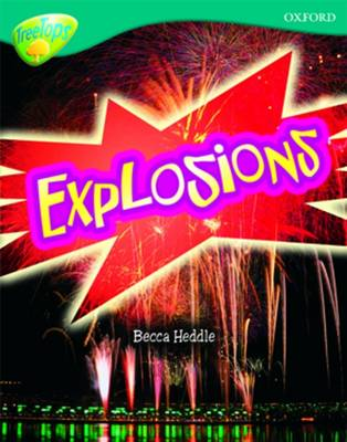 Oxford Reading Tree: Level 16: TreeTops Non-Fiction: Explosions